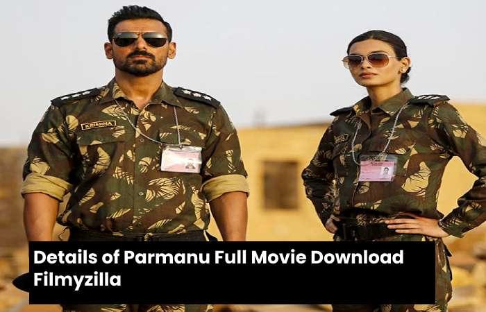parmanu movie details