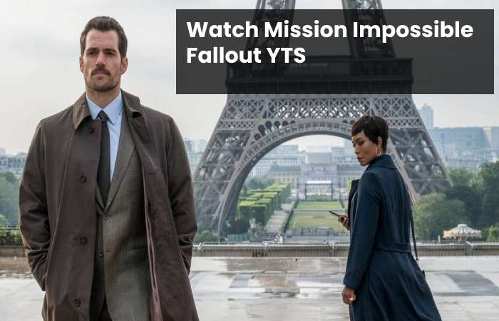 Watch Mission Impossible Fallout YTS