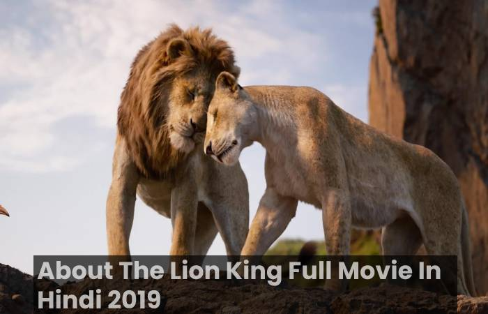 About The Lion King Full Movie In Hindi 2019